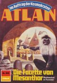 ebook: Atlan 685: Die Facette von Mesanthor