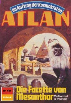 ebook: Atlan 685: Die Facette von Mesanthor