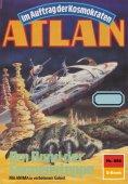 eBook: Atlan 688: Am Rand der Sonnensteppe