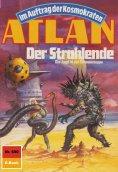 eBook: Atlan 690: Der Strahlende