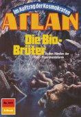 eBook: Atlan 691: Die Bio-Brüter