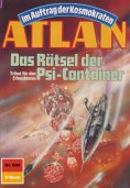 eBook: Atlan 693: Das Rätsel der Psi-Container