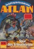 eBook: Atlan 700: Spur des Erleuchteten