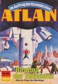 ebook: Atlan 707: Mrothyr, der Todesbote