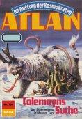 ebook: Atlan 708: Colemayns Suche