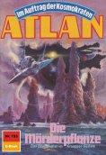 eBook: Atlan 723: Die Mörderpflanze