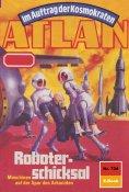 ebook: Atlan 724: Roboterschicksal