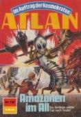 ebook: Atlan 735: Amazonen im All