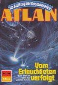 eBook: Atlan 739: Vom Erleuchteten verfolgt