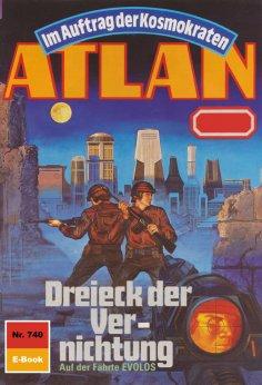 ebook: Atlan 740: Dreieck der Vernichtung