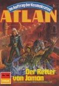 ebook: Atlan 746: Der Retter von Jomon