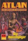 ebook: Atlan 753: Die Konzilsjäger