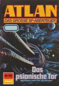 ebook: Atlan 756: Das psionische Tor