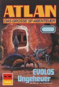 eBook: Atlan 760: EVOLOS Ungeheuer