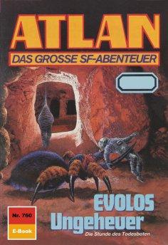 ebook: Atlan 760: EVOLOS Ungeheuer