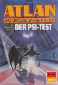 ebook: Atlan 762: Der Psi-Test
