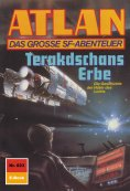 ebook: Atlan 823: Terakdschans Erbe