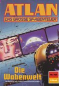 eBook: Atlan 825: Die Wabenwelt