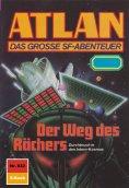 ebook: Atlan 832: Der Weg des Rächers