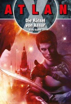 ebook: ATLAN X: Die Rätsel von Assur