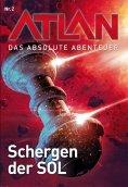 eBook: Atlan - Das absolute Abenteuer 2: Schergen der SOL
