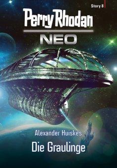 eBook: Perry Rhodan Neo Story 8: Die Graulinge