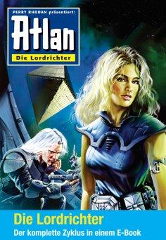 ebook: Atlan - Die Lordrichter-Zyklus (Sammelband)