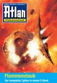 ebook: Atlan - Flammenstaub-Zyklus (Sammelband)