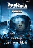 eBook: Perry Rhodan Neo Story 1: Die Frau im Mond