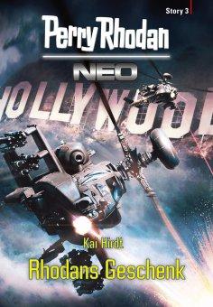 eBook: Perry Rhodan Neo Story 3: Rhodans Geschenk