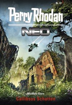 ebook: Perry Rhodan Neo 81: Callibsos Schatten