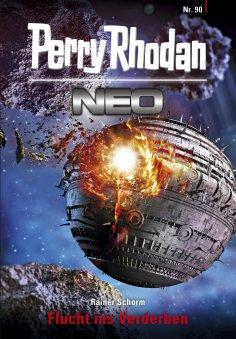 eBook: Perry Rhodan Neo 90: Flucht ins Verderben