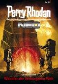eBook: Perry Rhodan Neo 91: Wächter der Verborgenen Welt