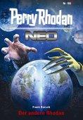 ebook: Perry Rhodan Neo 100: Der andere Rhodan