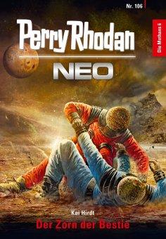 eBook: Perry Rhodan Neo 106: Der Zorn der Bestie