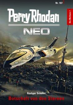 ebook: Perry Rhodan Neo 107: Botschaft von den Sternen