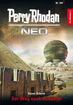 eBook: Perry Rhodan Neo 109: Der Weg nach Achantur