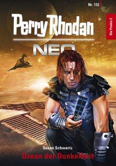 eBook: Perry Rhodan Neo 112: Ozean der Dunkelheit
