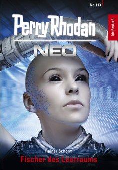 ebook: Perry Rhodan Neo 113: Fischer des Leerraums