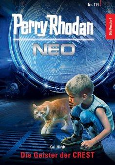 eBook: Perry Rhodan Neo 114: Die Geister der CREST