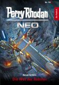 eBook: Perry Rhodan Neo 119: Die Wut der Roboter