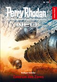 eBook: Perry Rhodan Neo 125: Zentrum des Zorns