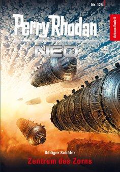 ebook: Perry Rhodan Neo 125: Zentrum des Zorns