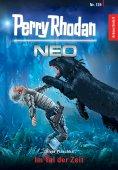 ebook: Perry Rhodan Neo 129: Im Tal der Zeit