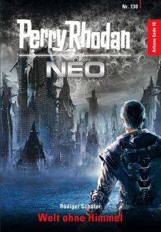 eBook: Perry Rhodan Neo 130: Welt ohne Himmel