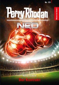 eBook: Perry Rhodan Neo 131: Der Kontrakt