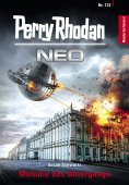 ebook: Perry Rhodan Neo 132: Melodie des Untergangs