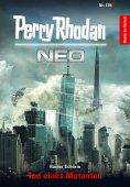 eBook: Perry Rhodan Neo 136: Tod eines Mutanten