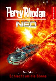 eBook: Perry Rhodan Neo 137: Schlacht um die Sonne
