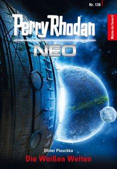eBook: Perry Rhodan Neo 138: Die Weißen Welten